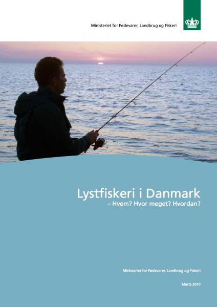 Lystfiskeri i Danmark - Hvem? Hvor meget? Hvordan? 2010